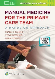 Manual Medicine for the Primary Care Team: A Hands-On Approach,1/e
