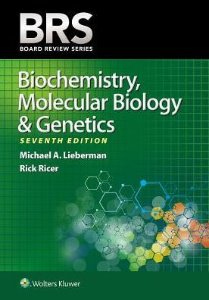 BRS Biochemistry, Molecular Biology, and Genetics, 7/e