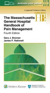 The Massachusetts General Hospital Handbook of Pain Management ,4/e