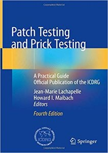 Patch Testing and Prick Testing: A Practical Guide Official Publication of the ICDRG,4/e