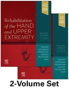 Rehabilitation of the Hand and Upper Extremity(2 Vol Set),7/e
