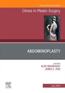 Abdominoplasty, An Issue of Clinics in Plastic Surgery