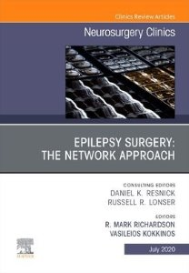 Epilepsy Surgery: The Network Approach, An Issue of Neurosurgery Clinics of North America