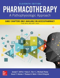 Pharmacotherapy: A Pathophysiologic Approach ,11/e