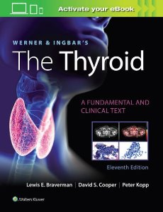 Werner & Ingbar's The Thyroid ,11/e