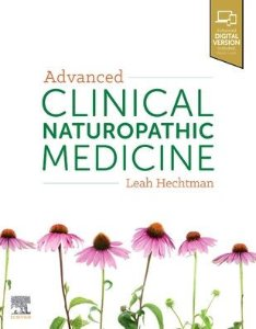 Advanced Clinical Naturopathic Medicine,1/e