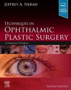 Techniques in Ophthalmic Plastic Surgery,2/e