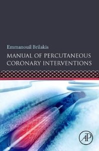 Manual of Percutaneous Coronary Interventions: A Step-by-Step Approach