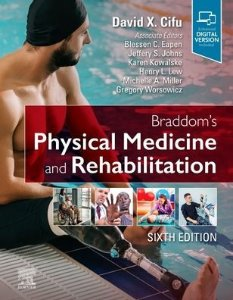 Braddom's Physical Medicine and Rehabilitation ,6/e