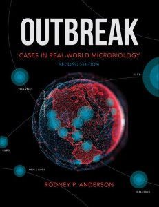 Outbreak: Cases in Real-World Microbiology ,2/e
