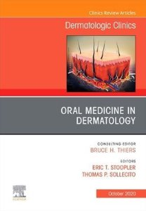Oral Medicine in Dermatology, An Issue of Dermatologic Clinics