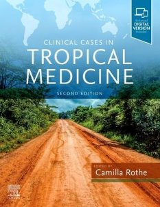 Clinical Cases in Tropical Medicine,2/e
