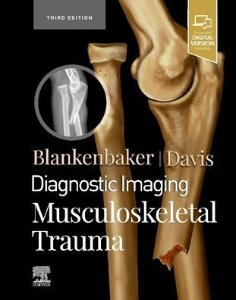 Diagnostic Imaging: Musculoskeletal Trauma,3/e