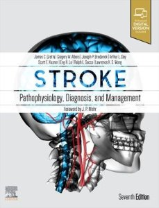 Stroke: Pathophysiology, Diagnosis, and Management,7/e