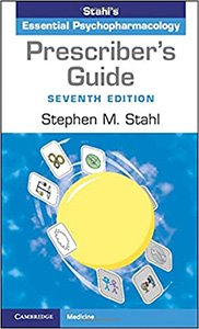 Prescriber's Guide 7/e-Stahl's Essential Psychopharmacology