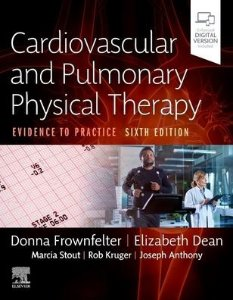 Cardiovascular and Pulmonary Physical Therapy, 6/e