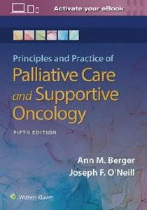 Principles and Practice of Palliative Care and Support Oncology, 5/e