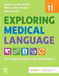 Exploring Medical Language: A Student-Directed Approach,11/e