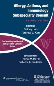 The Washington Manual of Allergy, Asthma, and Immunology Subspecialty Consult, 2/e