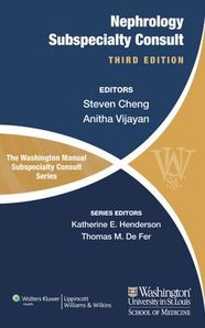 The Washington Manual of Nephrology Subspecialty Consult, 3/e