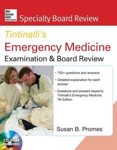 McGraw-Hill Specialty Board Review Tintinalli's Emergency Medicine Examination and Board Review ,7/e