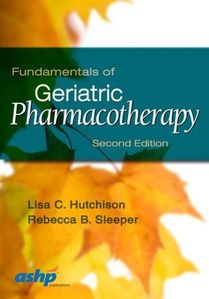 Fundamentals in Geriatric Pharmacotherapy