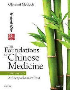 The Foundations of Chinese Medicine,3/e