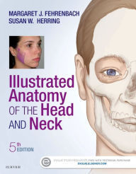 Illustrated Anatomy of the Head and Neck, 5/e