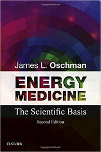Energy Medicine: The Scientific Basis,2/e