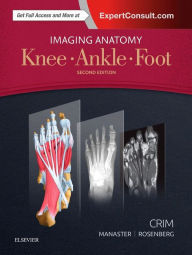 Imaging Anatomy: Knee, Ankle, Foot,2/e