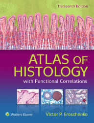 Atlas of Histology: with Functional Correlations,13/e