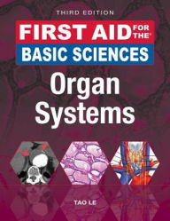 First Aid for the Basic Sciences: Organ Systems,3/e