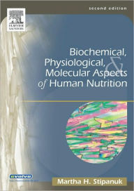 Biochemical, Physiological & Molecular Aspects of Human Nutrition,2/e