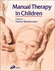 Manual Therapy in Children,1/e
