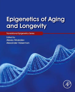 Epigenetics of Aging and Longevity, Volume 4: Translational Epigenetics