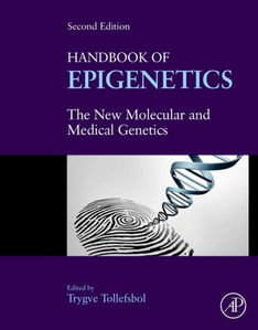 Handbook of Epigenetics: The New Molecular and Medical Genetics,2/e