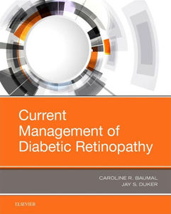 Current Management of Diabetic Retinopathy,1/e