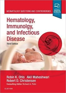 Hematology, Immunology and Genetics: Neonatology Questions and Controversies,3/e