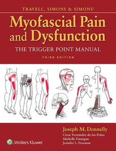 Travell, Simons & Simons' Myofascial Pain and Dysfunction: The Trigger Point Manual,3/e