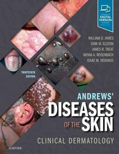 Andrews' Diseases of the Skin: Clinical Dermatology,13/e