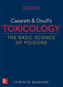 Casarett & Doulls Toxicology The Basic Science of Poisons,9/e