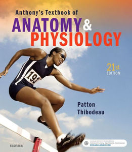 Anthony's Textbook of Anatomy and Physiology, 21/e