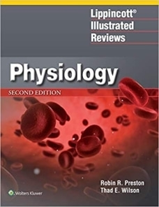 Lippincott Illustrated Reviews: Physiology,2/e