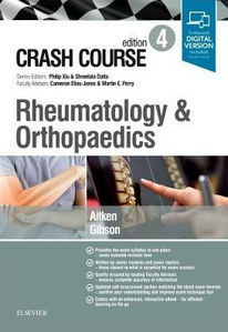 Crash Course Rheumatology and Orthopaedics,4/e