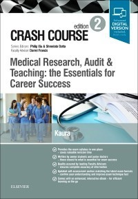 Crash Course Medical Research, Audit and Teaching: the Essentials for Career Success,2/e