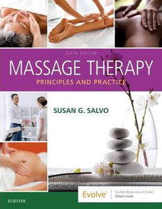 Massage Therapy: Principles and Practice,6/e