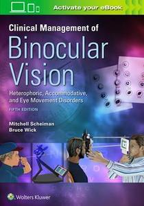 Clinical Management of Binocular Vision,5/e