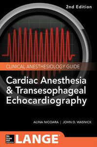 Cardiac Anesthesia and Transesophageal Echocardiography ,2/e