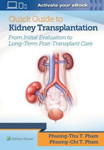 Quick Guide to Kidney Transplantation