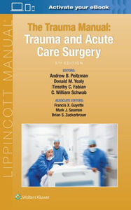 The Trauma Manual: Trauma and Acute Care Surgery, 5/e